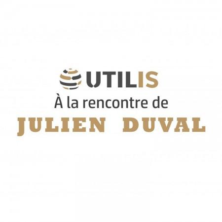 A la rencontre de Julien DUVAL, Responsable Atelier chez UTILIS depuis 8 ans.